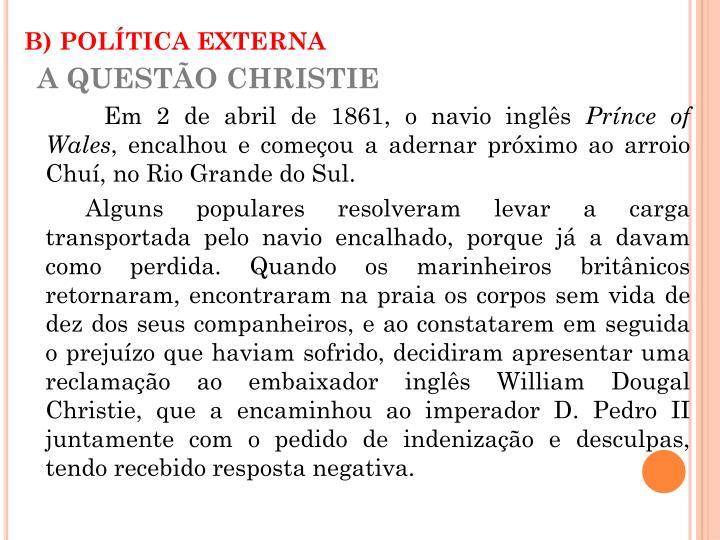 B) POLÍTICA EXTERNA