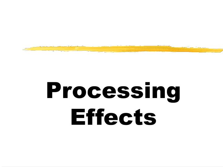 Processing Effects