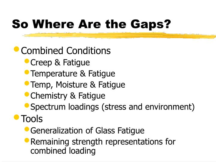 So Where Are the Gaps?