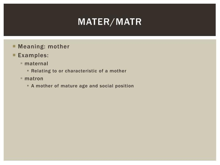 Mater/