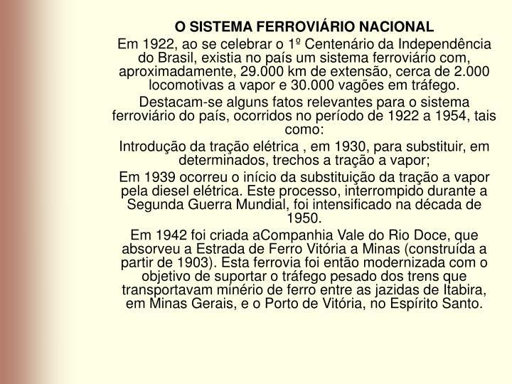 O SISTEMA FERROVIÁRIO NACIONAL
