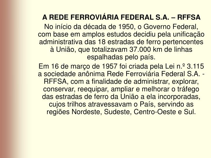 A REDE FERROVIÁRIA FEDERAL S.A. – RFFSA