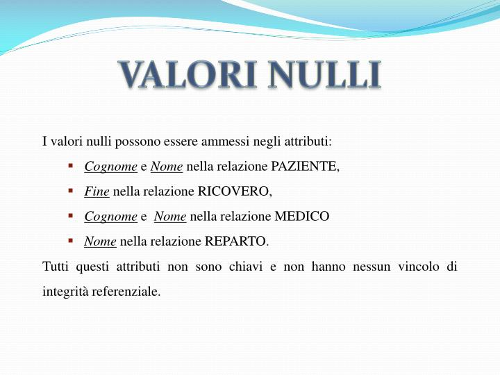 VALORI NULLI
