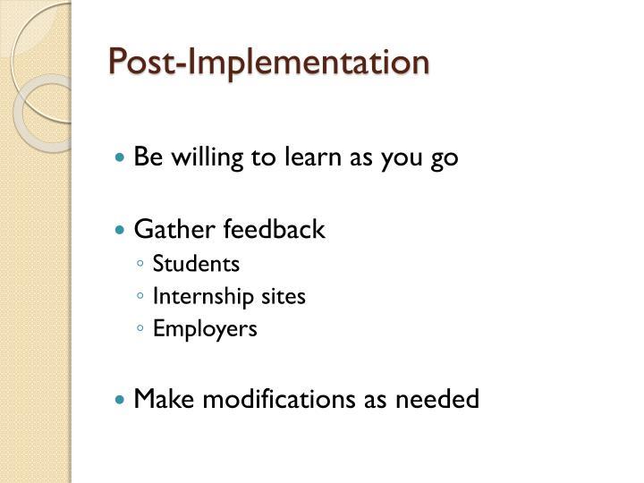 Post-Implementation