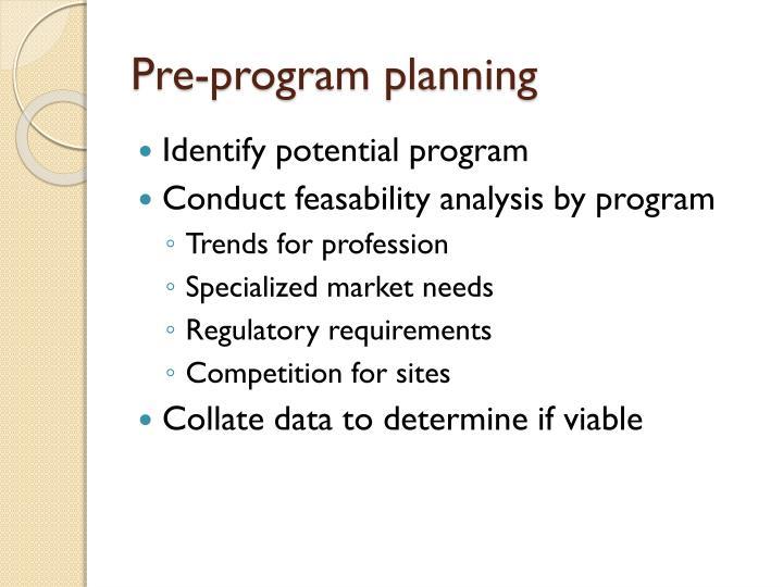 Pre-program planning