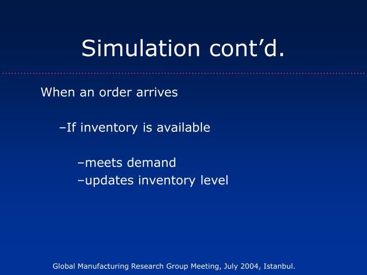 Simulation cont'd.