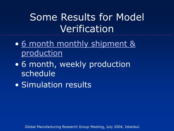 Some Results for Model Verification