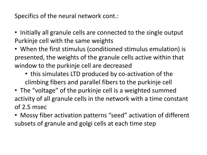 Specifics of the neural network cont.: