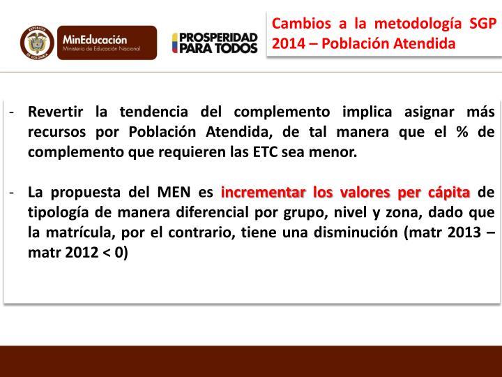Cambios a la metodología SGP 2014 – Población Atendida