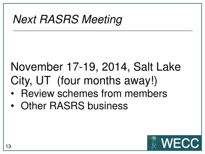 Next RASRS Meeting