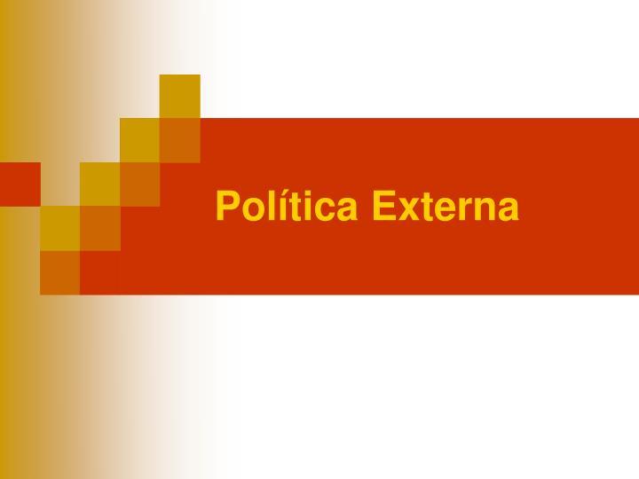 Política Externa