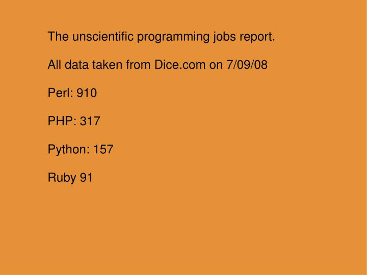 The unscientific programming jobs report.