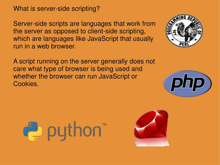 What is server-side scripting?