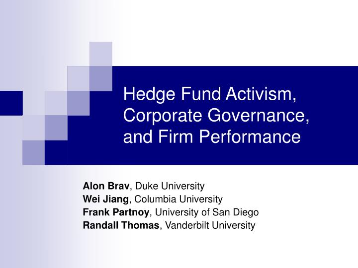 Hedge fund activism corporate governance and firm performance