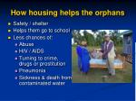 how housing helps the orphans