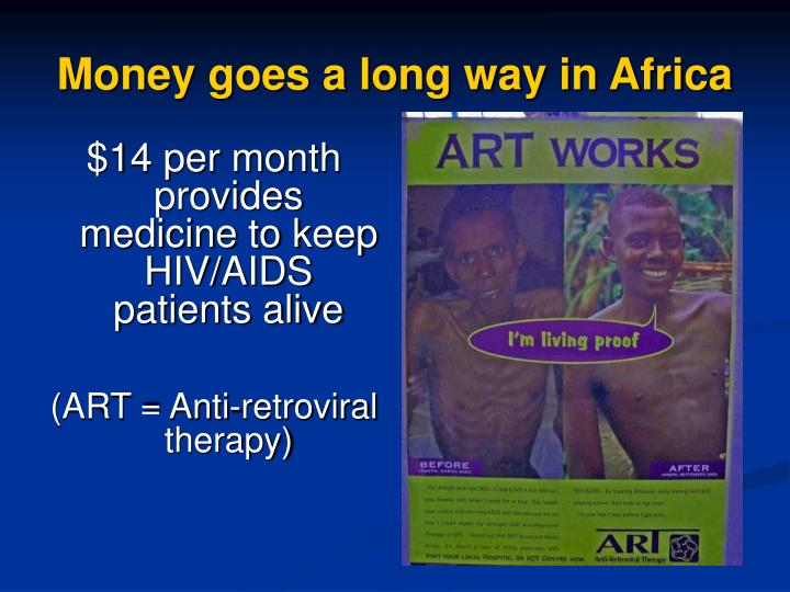 Money goes a long way in Africa