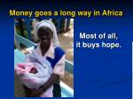 money goes a long way in africa2