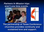 partners in mission trips aren t one time events