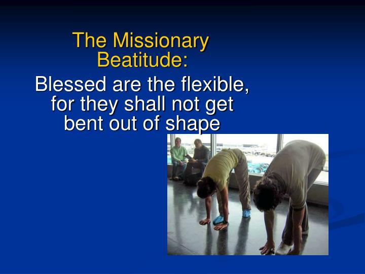 The Missionary Beatitude: