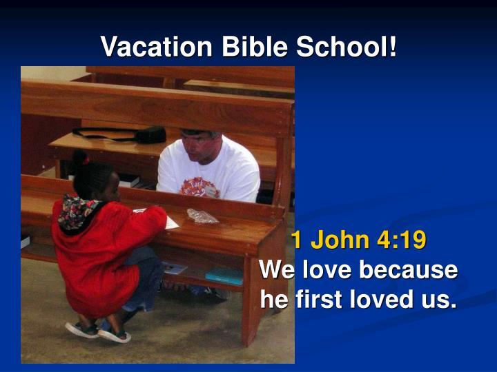 Vacation Bible School!