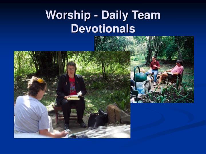 Worship - Daily Team Devotionals