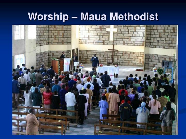 Worship – Maua Methodist