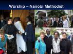 worship nairobi methodist