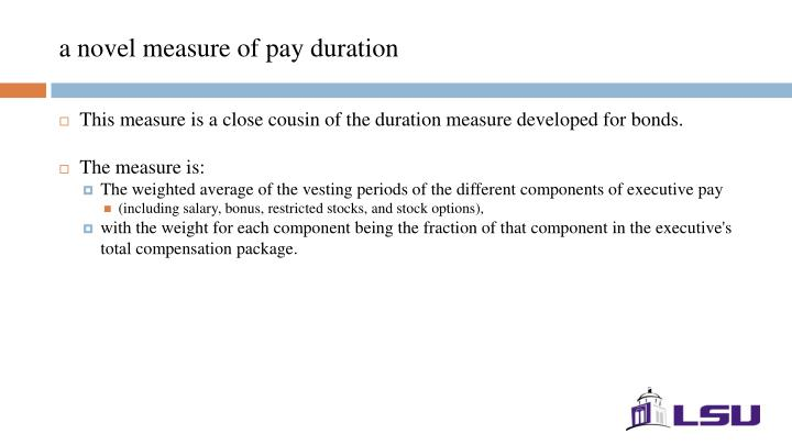 a novel measure of pay duration