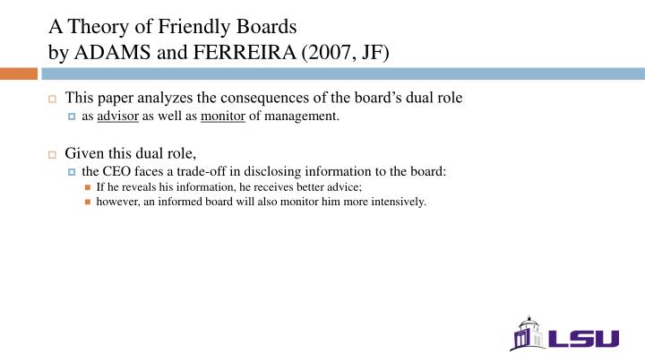 A theory of friendly boards by adams and ferreira 2007 jf