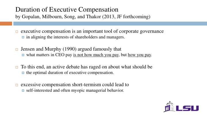 Duration of Executive Compensation