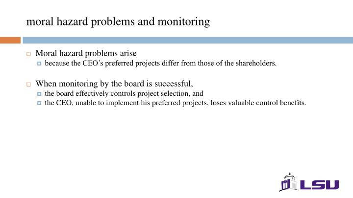 moral hazard problems and monitoring