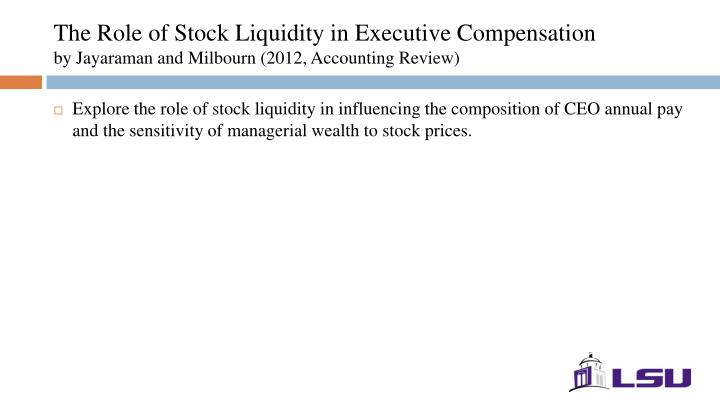 The Role of Stock Liquidity in Executive Compensation