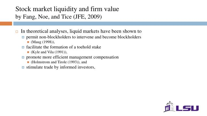 Stock market liquidity and firm value