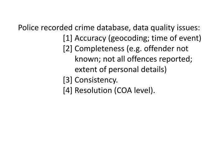 Police recorded crime database, data quality issues: