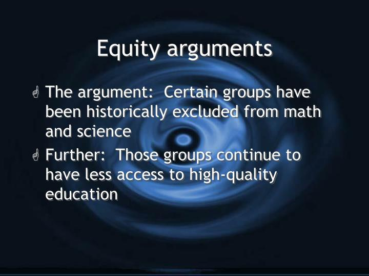 Equity arguments