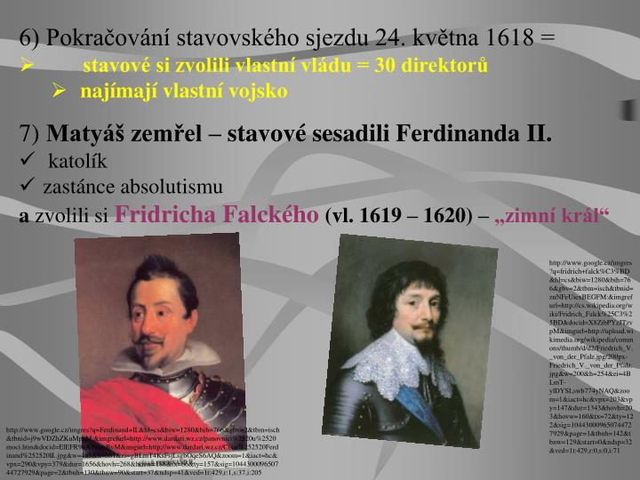 6) Pokračování stavovského sjezdu 24. května 1618 =