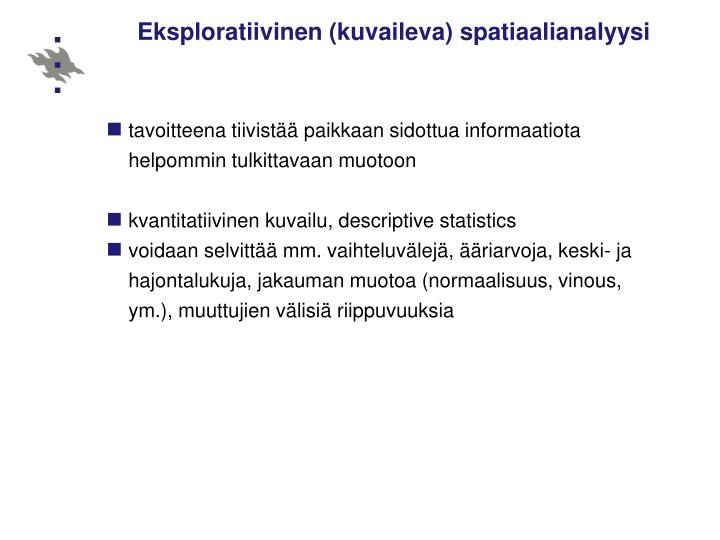Eksploratiivinen (kuvaileva) spatiaalianalyysi