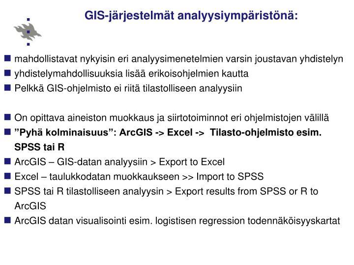 GIS-järjestelmät analyysiympäristönä: