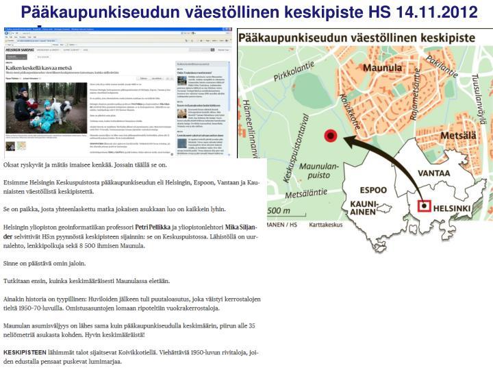Pääkaupunkiseudun väestöllinen keskipiste HS 14.11.2012