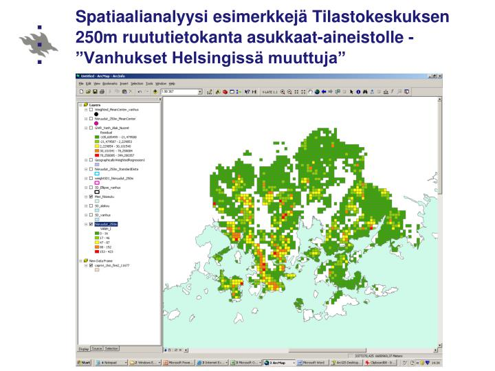 """Spatiaalianalyysi esimerkkejä Tilastokeskuksen 250m ruututietokanta asukkaat-aineistolle -  """"Vanhukset Helsingissä muuttuja"""""""