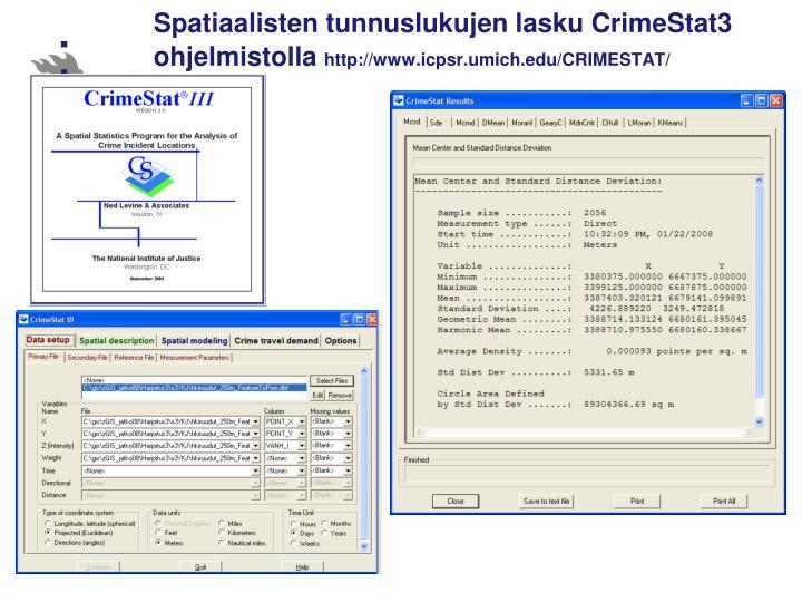 Spatiaalisten tunnuslukujen lasku CrimeStat3 ohjelmistolla