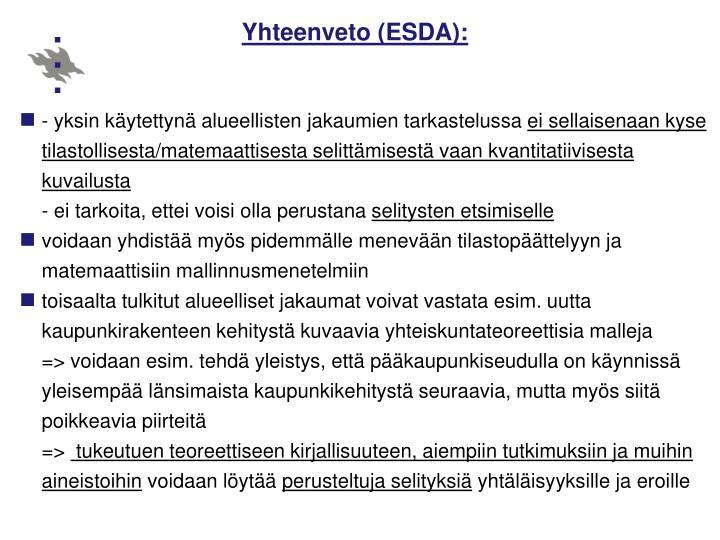 Yhteenveto (ESDA):