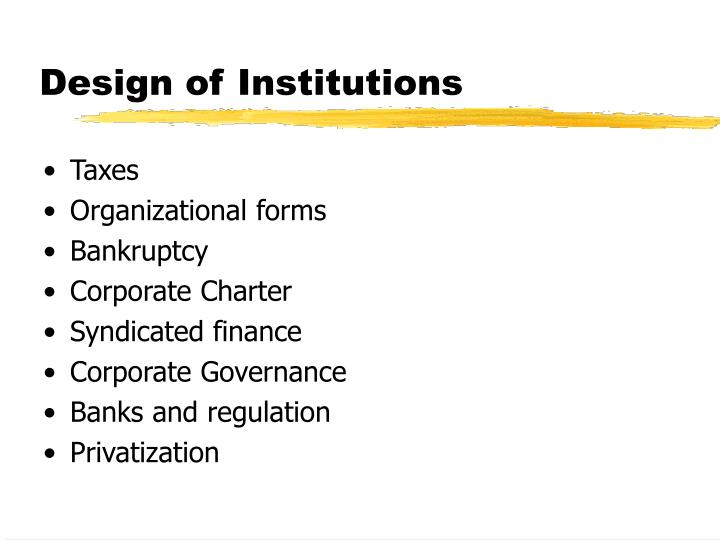 Design of Institutions