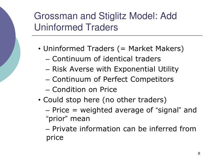 Grossman and Stiglitz Model: Add