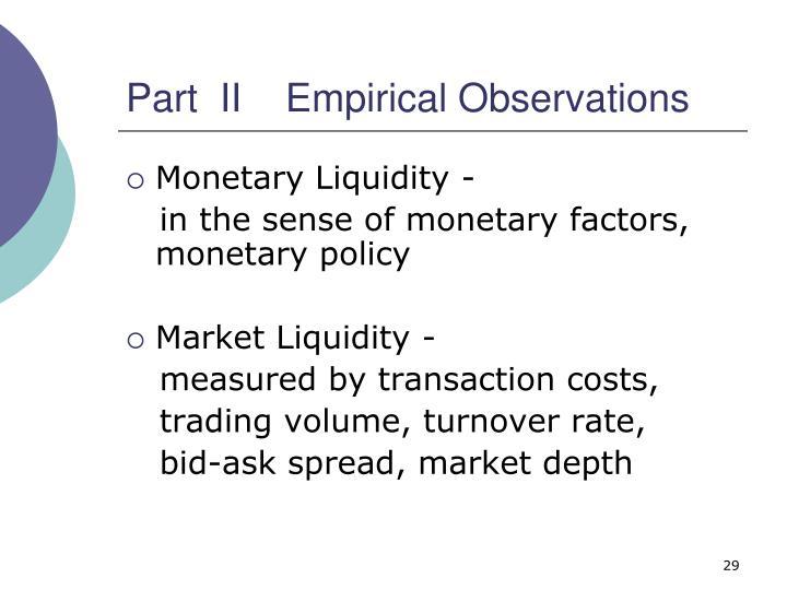 Part  II    Empirical Observations