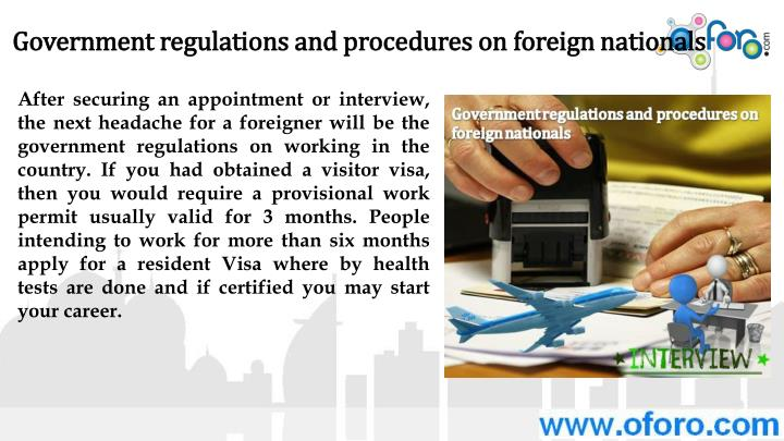 Government regulations and procedures on foreign nationals
