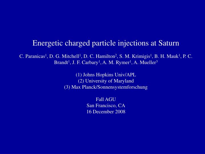 Energetic charged particle injections at Saturn