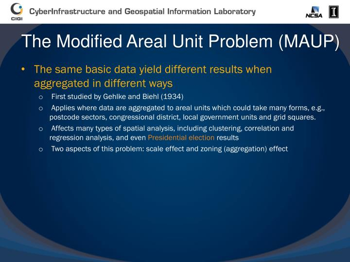 The Modified Areal Unit Problem (MAUP)