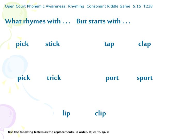 Open Court Phonemic Awareness: Rhyming  Consonant Riddle Game  5.15  T238