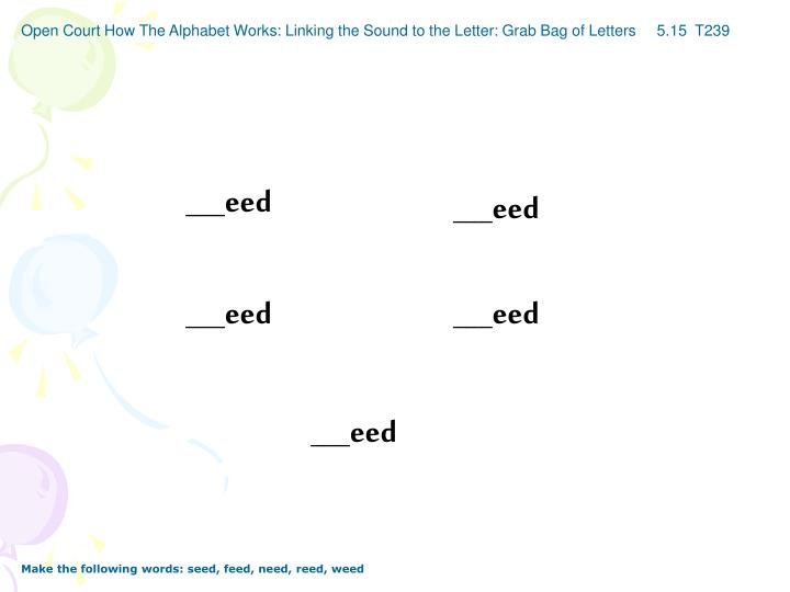 Open Court How The Alphabet Works: Linking the Sound to the Letter: Grab Bag of Letters     5.15  T239